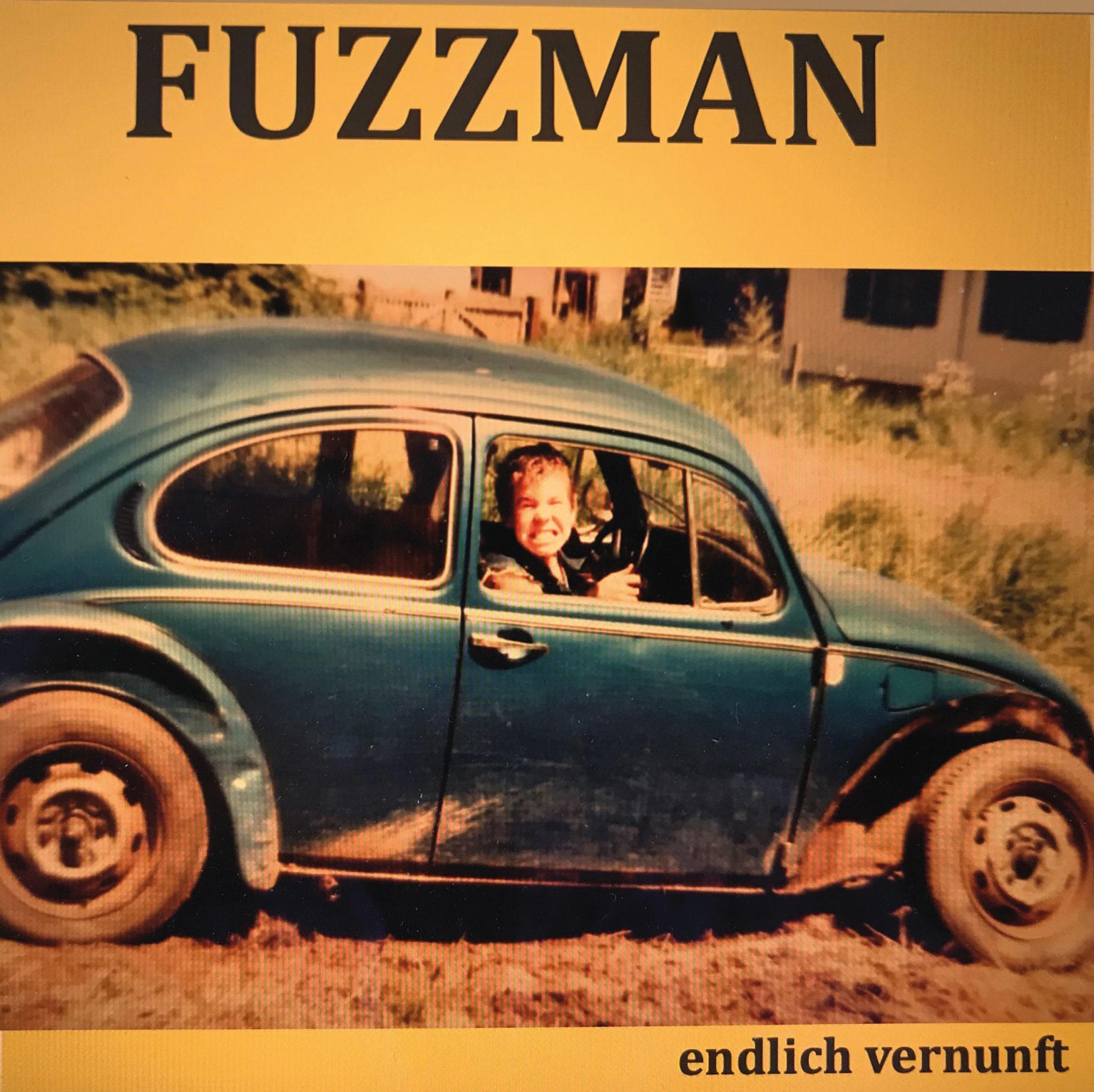 Fuzzman - Endlich Vernunft
